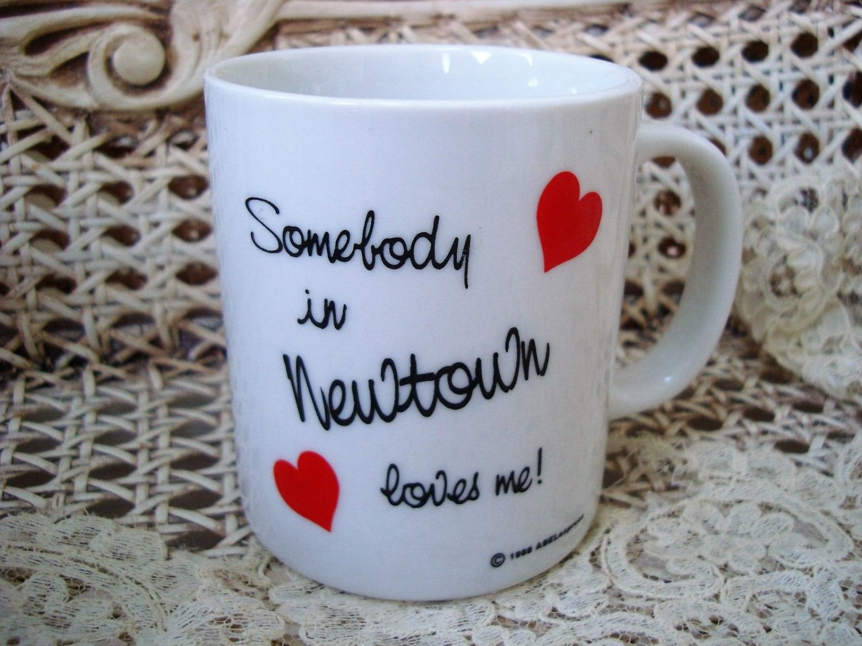 SOMEBODY IN NEWTOWN LOVES ME CERAMIC MUG ***NEW*** SO CUTE