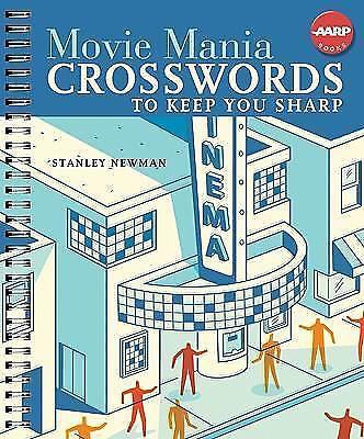STANLEY NEWMAN - Movie Mania Crosswords to Keep You Sharp (AARP®) - Spiral-boun