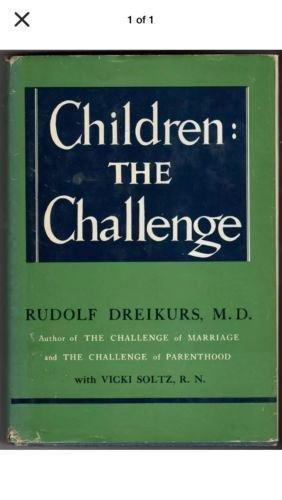 Children: The Challenge by Rudolf Dreikurs (Hardcover)