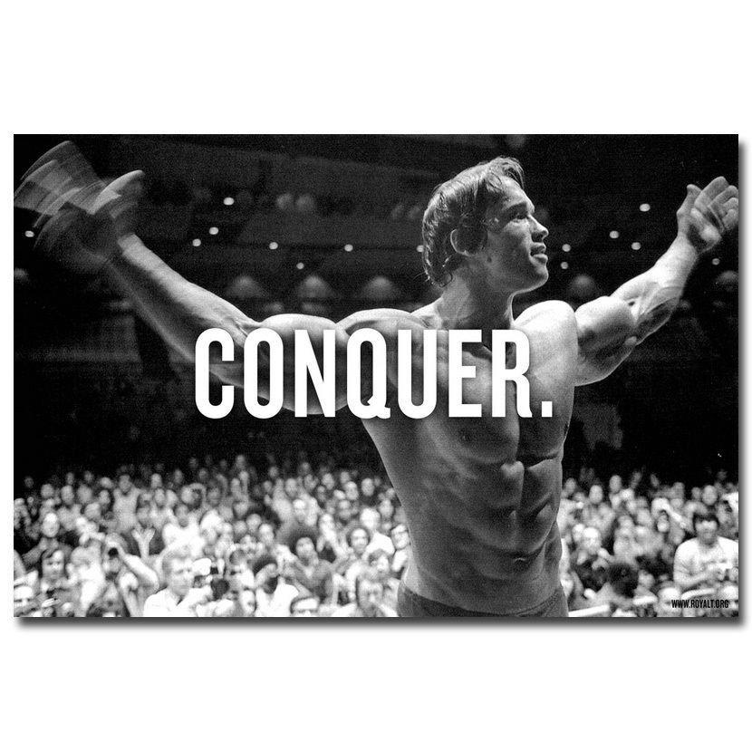 Arnold Schwarzenegger Conquer Motivational Poster Bodybuilding 32x24