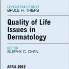 Ebook 978-1455738526 Quality of Life Issues in Dermatology, An Issue of Dermatologic Clinics (The