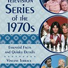 Ebook 978-1442278288 Television Series of the 1970s: Essential Facts and Quirky Details