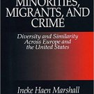 Ebook 978-0761903352 Minorities, Migrants, and Crime: Diversity and Similarity Across Europe and