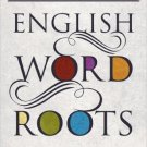 Ebook 978-1442233256 A Thesaurus of English Word Roots