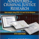 Ebook 978-1412963510 Adventures in Criminal Justice Research: Data Analysis Using SPSS 15.0 and 1