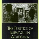 Ebook 978-0742523685 The Politics of Survival in Academia: Narratives of Inequity, Resilience, an