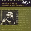 Ebook 978-0742522886 Sad and Luminous Days: Cuba's Struggle with the Superpowers after the Missil