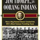 Ebook 978-1442277656 Walter Lingo, Jim Thorpe, and the Oorang Indians: How a Dog Kennel Owner Cre
