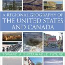 Ebook 978-0742556898 A Regional Geography of the United States and Canada: Toward a Sustainable F