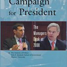 Ebook 978-0742570467 Campaign for President: The Managers Look at 2008 (Campaigning American Styl