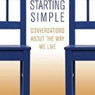 Ebook 978-1566993548 Starting Simple: Conversations about the Way We Live