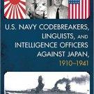 Ebook 978-1442255630 U.S. Navy Codebreakers, Linguists, and Intelligence Officers against Japan,
