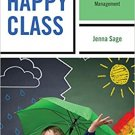 Ebook 978-1475824810 Happy Class: The Practical Guide to Classroom Management