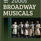 Ebook 978-1442278004 The Complete Book of 2000s Broadway Musicals