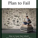 Ebook 978-1475834178 Fail to Plan, Plan to Fail: How to Create Your School's Education Technology