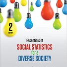 Ebook 978-1483359496 Essentials of Social Statistics for a Diverse Society