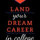 Ebook 978-1442219472 Land Your Dream Career in College: The Complete Guide to Success