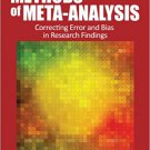 Ebook 978-1452286891 Methods of Meta-Analysis: Correcting Error and Bias in Research Findings