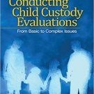 Ebook 978-1412974349 Conducting Child Custody Evaluations: From Basic to Complex Issues