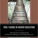 Ebook 978-1475832495 Risk-Taking in Higher Education: The Importance of Negotiating Intellectual