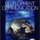 Ebook 978-0761929017 International and Development Communication: A 21st-Century Perspective