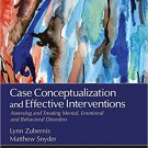 Ebook 978-1483340081 Case Conceptualization and Effective Interventions: Assessing and Treating M