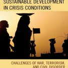 Ebook 978-0742531321 Sustainable Development in Crisis Conditions: Challenges of War, Terrorism,