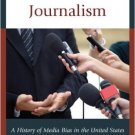 Ebook 978-1442252073 Partisan Journalism: A History of Media Bias in the United States (Communica