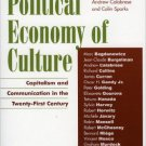 Ebook 978-0742526846 Toward a Political Economy of Culture: Capitalism and Communication in the T
