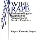 Ebook 978-0803972407 Wife Rape: Understanding the Response of Survivors and Service Providers (SA