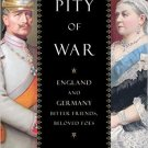 Ebook 978-1442241749 The Pity of War: England and Germany, Bitter Friends, Beloved Foes