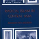 Ebook 978-0742529298 Radical Islam in Central Asia: Between Pen and Rifle (The Soviet Bloc and Af