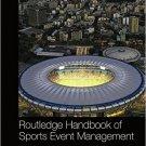 Ebook 978-0415858649 Routledge Handbook of Sports Event Management (Routledge International Handb