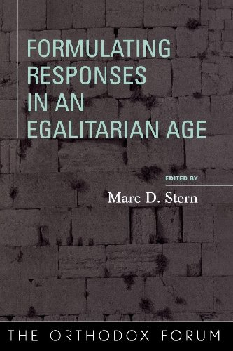 Ebook 978-0742545977 Formulating Responses in an Egalitarian Age (The Orthodox Forum Series)