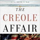 Ebook 978-1442236615 The Creole Affair: The Slave Rebellion that Led the U.S. and Great Britain t