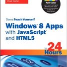 Ebook 978-0672336324 Sams Teach Yourself Windows 8 Apps with JavaScript and HTML5 in 24 Hours