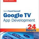 Ebook 978-0672336034 Sams Teach Yourself Google TV App Development in 24 Hours (Sams Teach Yourse