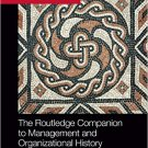 Ebook 978-0415823715 The Routledge Companion to Management and Organizational History (Routledge