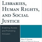 Ebook 978-1442250512 Libraries, Human Rights, and Social Justice: Enabling Access and Promoting I