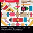 Ebook 978-0415782265 The Routledge Companion to Alternative Organization (Routledge Companions in