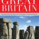Ebook 978-0759123960 Archaeology Hotspot Great Britain: Unearthing the Past for Armchair Archaeol