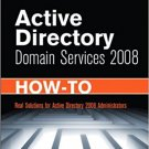Ebook 978-0672330452 Active Directory Domain Services 2008 How-To