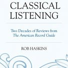 Ebook 978-1442249356 Classical Listening: Two Decades of Reviews from The American Record Guide
