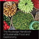 Ebook 978-0415702553 The Routledge Handbook of Sustainable Food and Gastronomy (Routledge Handboo