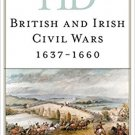 Ebook 978-1442262638 Historical Dictionary of the British and Irish Civil Wars 1637-1660 (Histori