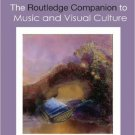 Ebook 978-0415629256 The Routledge Companion to Music and Visual Culture (Routledge Companions)