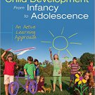 Ebook 978-1452288819 Child Development From Infancy to Adolescence: An Active Learning Approach