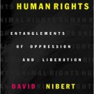 Ebook 978-0742517769 Animal Rights/Human Rights: Entanglements of Oppression and Liberation (Crit