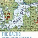 Ebook 978-1442248526 The Baltic Security Puzzle: Regional Patterns of Democratization, Integratio