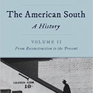 Ebook 978-1442262393 The American South: A History: Volume 2, From Reconstruction to the Present